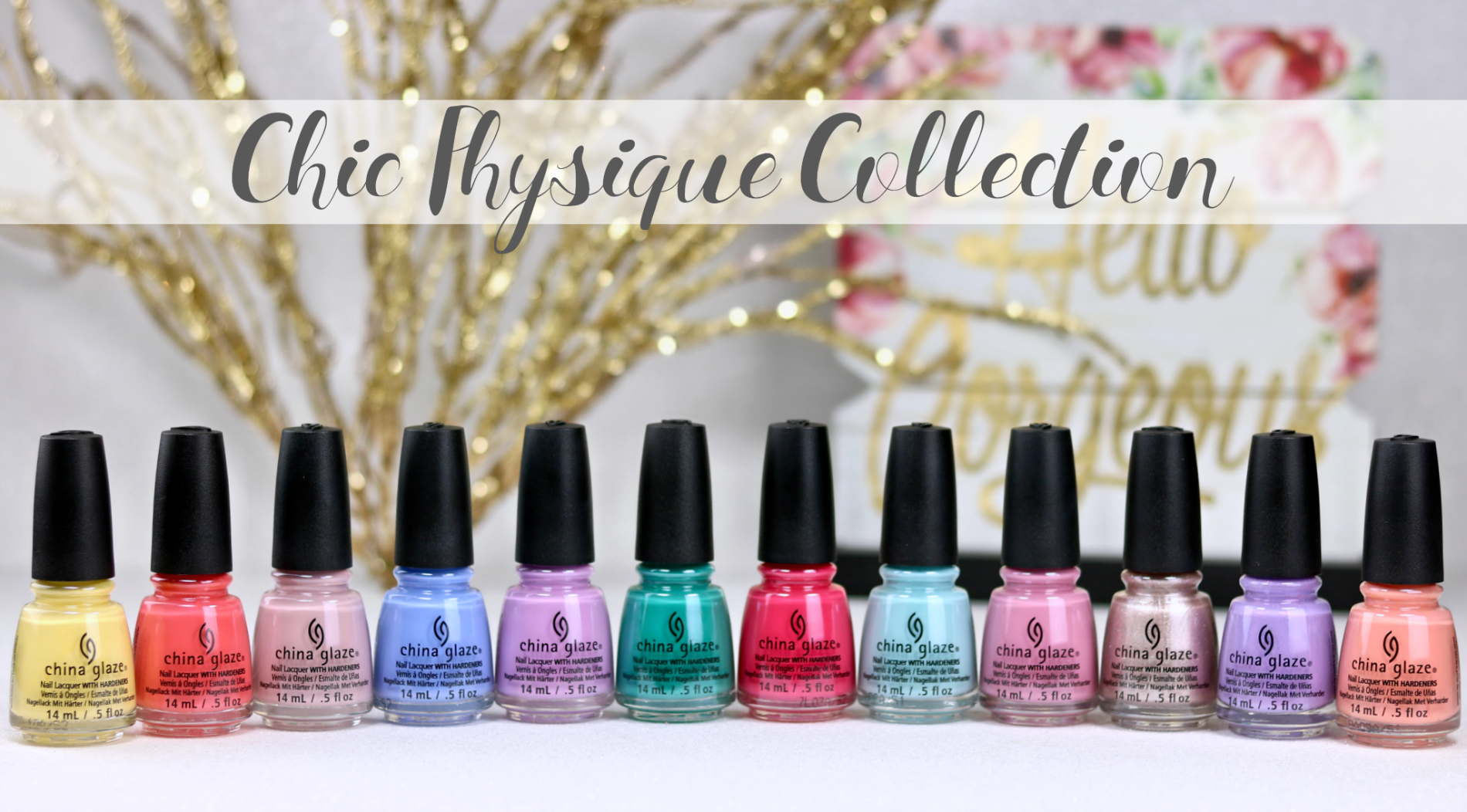 China Glaze Chic Physique Collection The Feminine Files